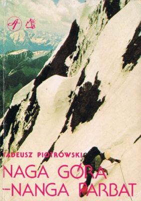 Okładka książki Naga Góra - Nanga Parbat Tadeusza Piotrowskiego