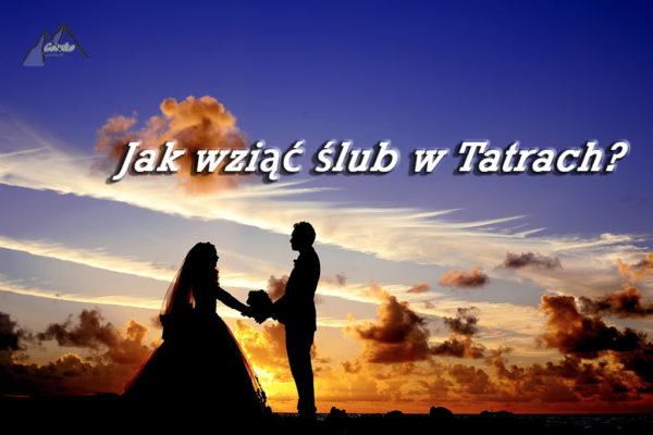 Read more about the article Jak wziąć ślub w Tatrach?