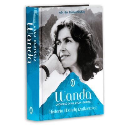 Historia Wandy Rutkiewicz. Wanda. Opowieść o sile życia i śmierci
