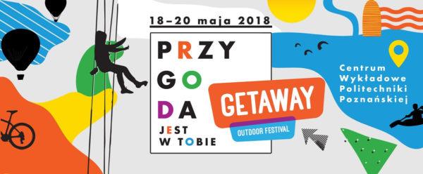 GETAWAY Outdoor Festival już w piątek 18 maja w Poznaniu